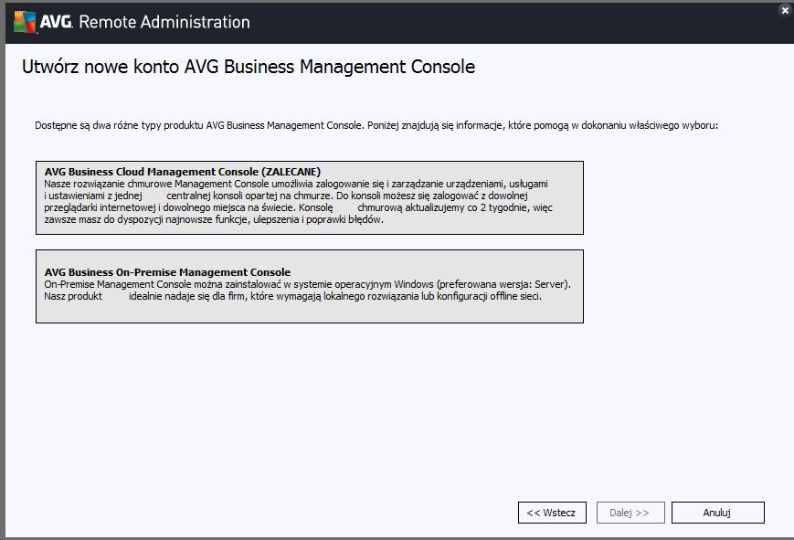 Wybór pomiędzy AVG Business Management Consolea a AVG Business On-Premise Management Console.