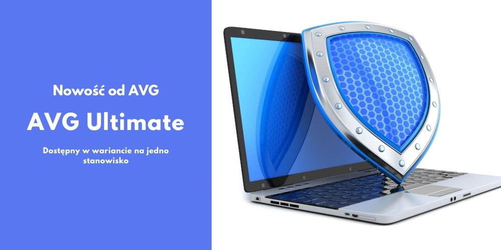 Skuteczny i kompleksowy antywirus AVG Ultimate.